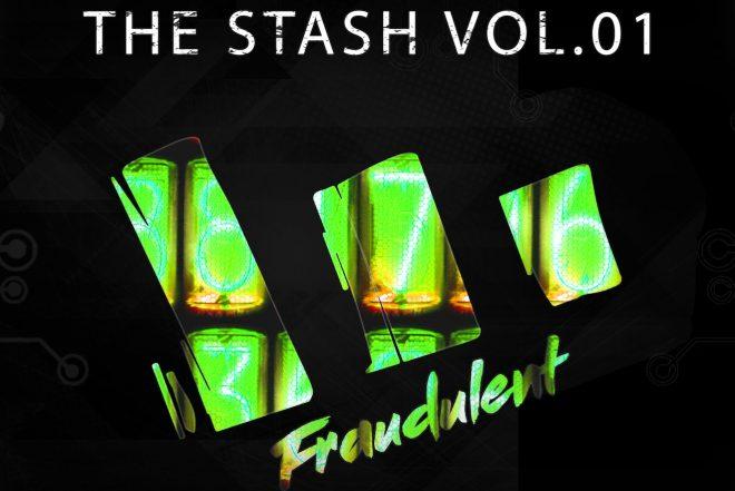Fraudulent Records lança 'The Stash Vol. 01'