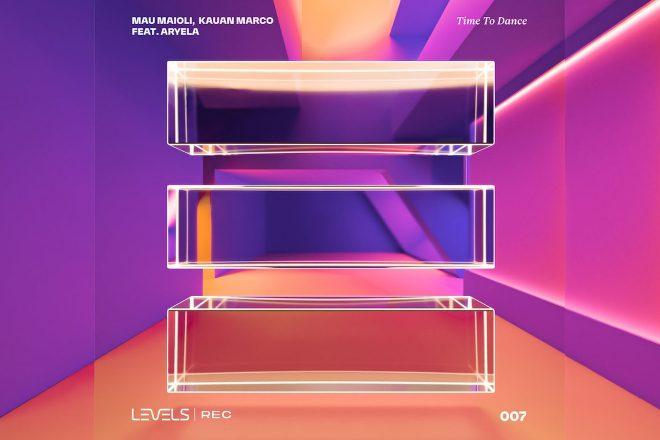 Novo lançamento da Levels Rec traz Aryela, Kauan Marco e Mau Maioli em Time To Dance