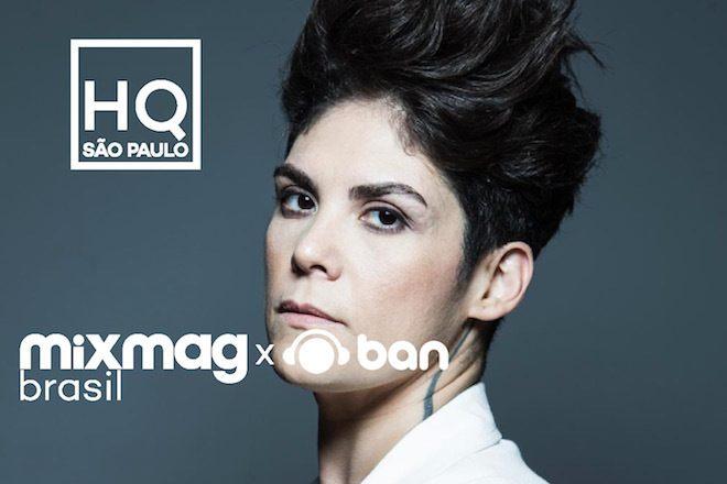 Assista Paula Chalup no Mixmag HQ Sao Paulo